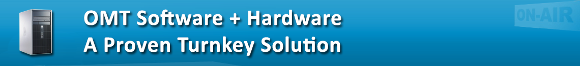 OMT Software + Hardware A Proven Turnkey Solution